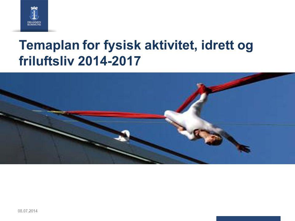 Temaplan for fysisk aktivitet, idrett og friluftsliv 2014-2017