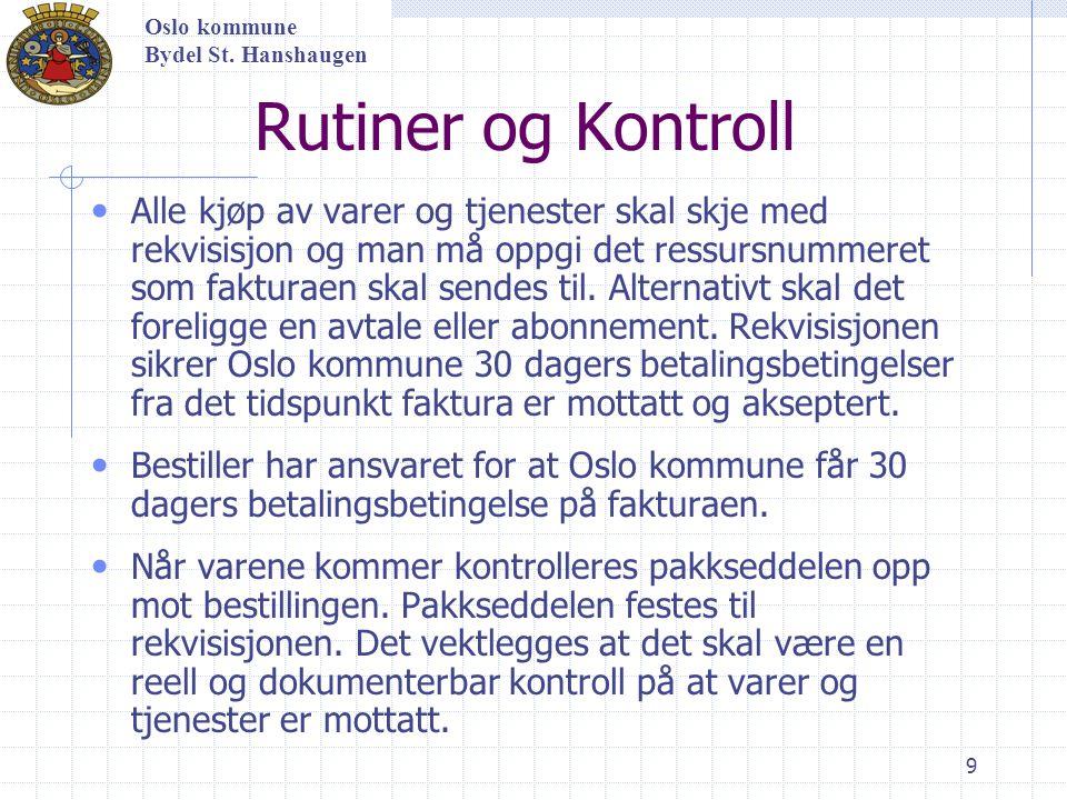 Oslo kommune Bydel St. Hanshaugen. Rutiner og Kontroll.