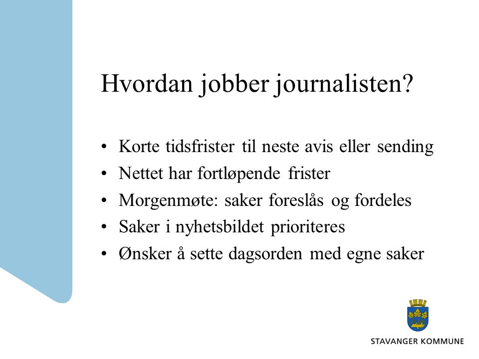 Hvordan jobber journalisten