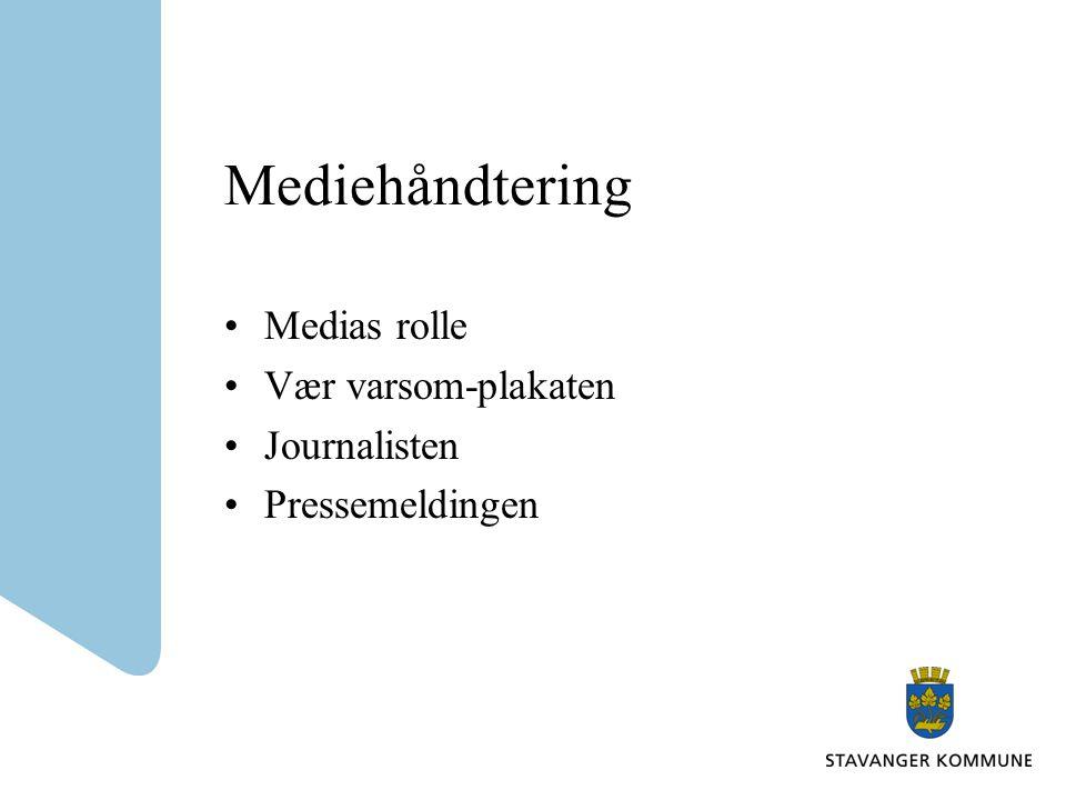 Mediehåndtering Medias rolle Vær varsom-plakaten Journalisten