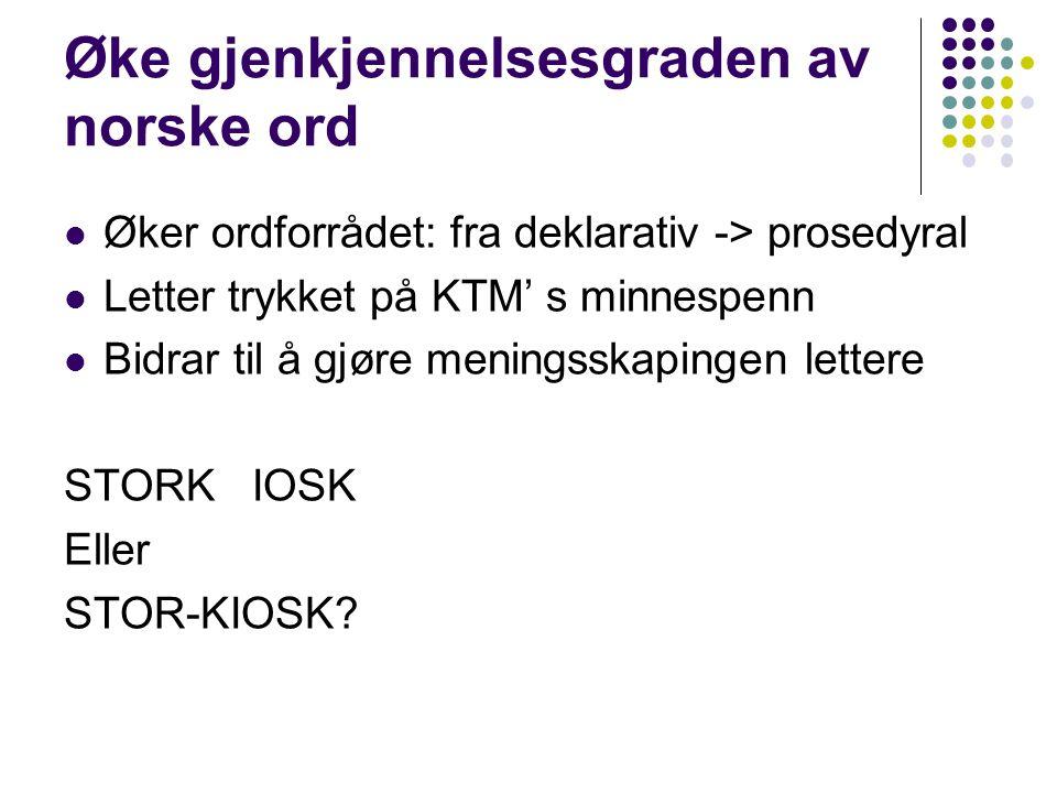 Øke gjenkjennelsesgraden av norske ord