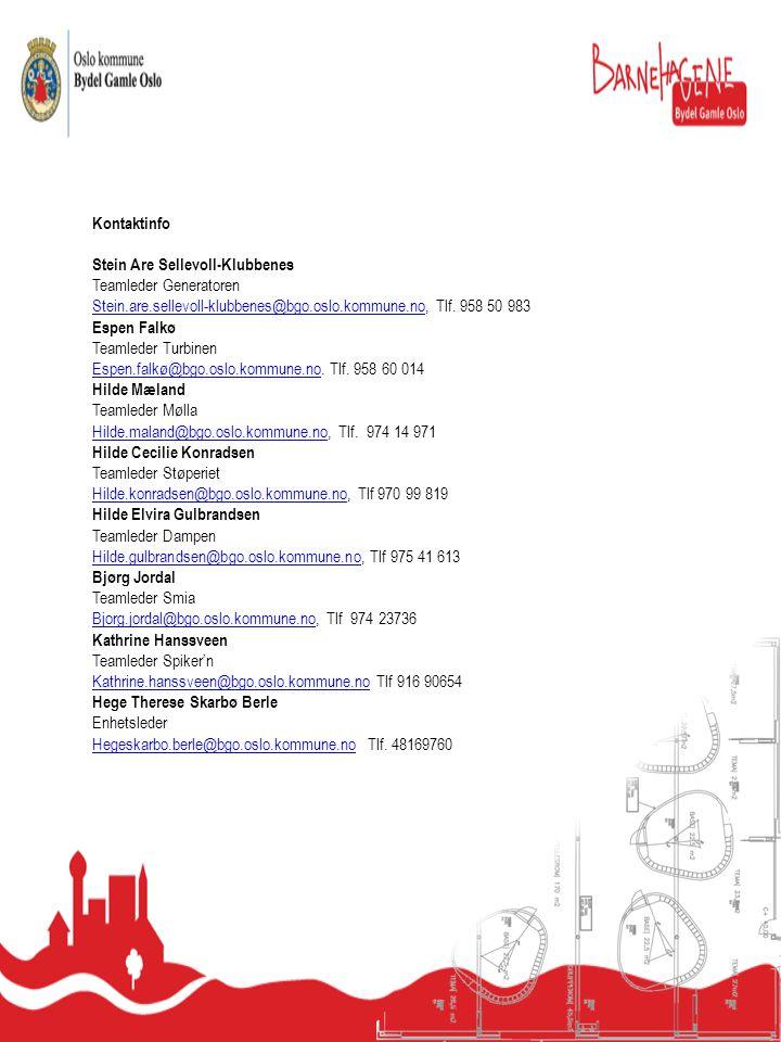Kontaktinfo Stein Are Sellevoll-Klubbenes. Teamleder Generatoren. Stein.are.sellevoll-klubbenes@bgo.oslo.kommune.no, Tlf. 958 50 983.