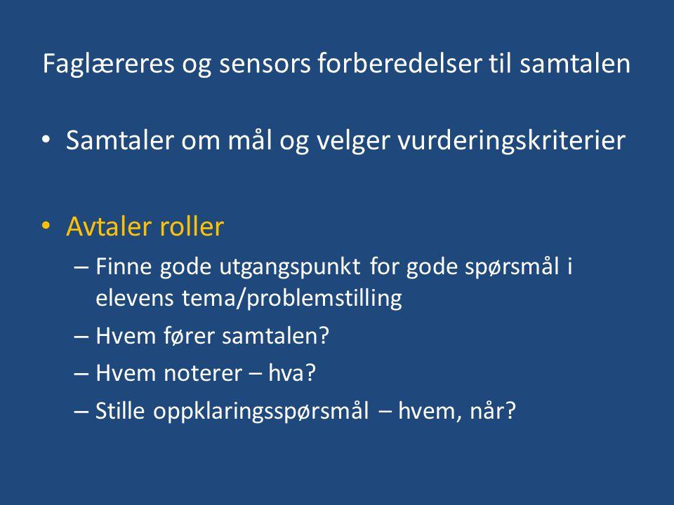 Faglæreres og sensors forberedelser til samtalen