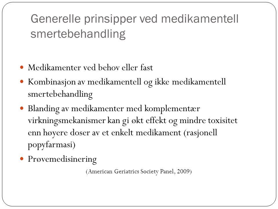 Generelle prinsipper ved medikamentell smertebehandling