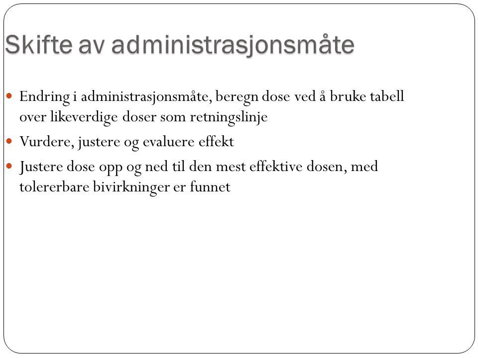 Skifte av administrasjonsmåte