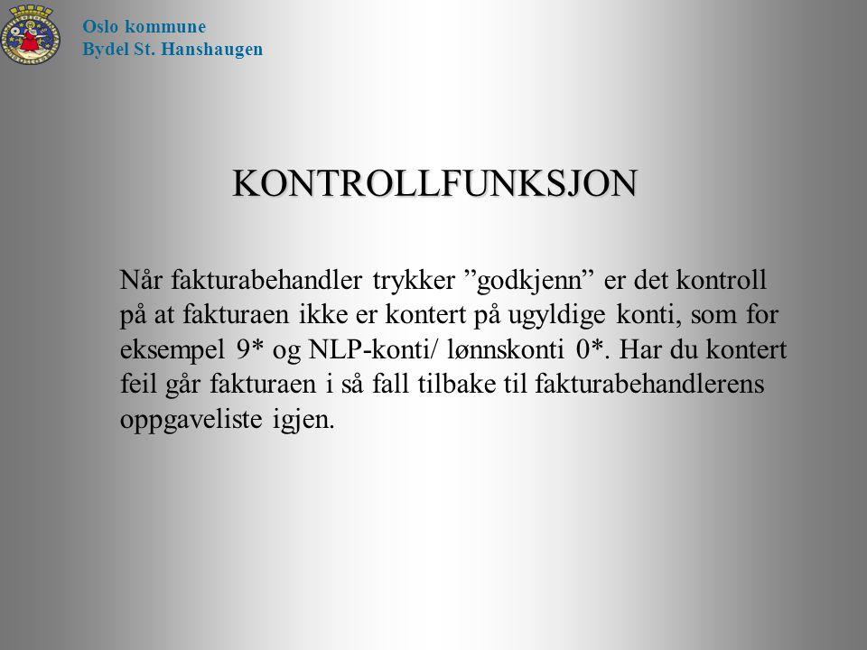 Oslo kommune Bydel St. Hanshaugen. KONTROLLFUNKSJON.