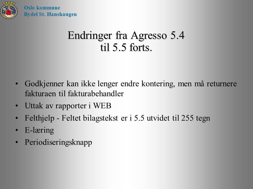 Endringer fra Agresso 5.4 til 5.5 forts.