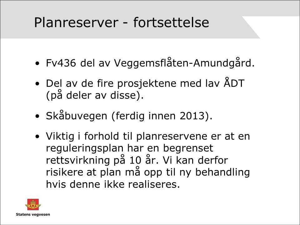 Planreserver - fortsettelse