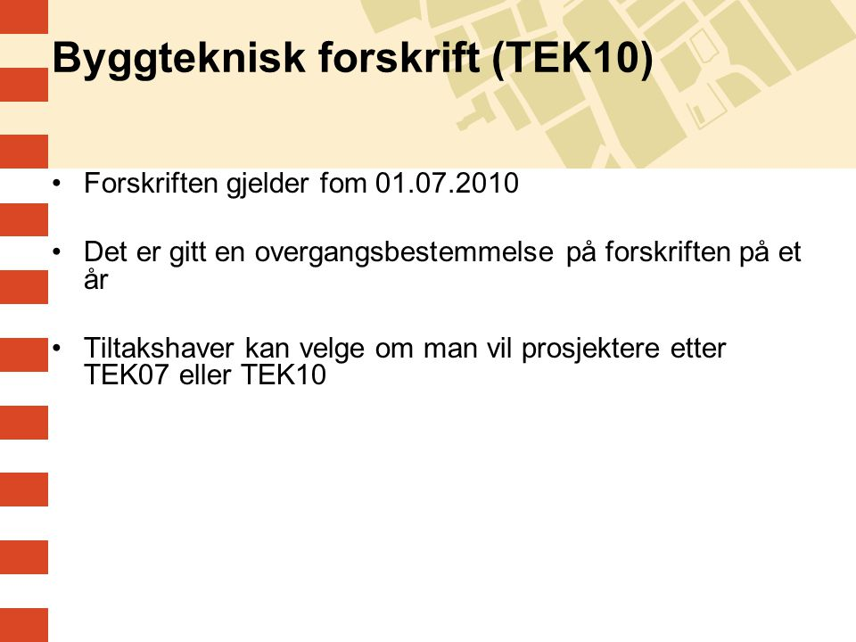 Byggteknisk forskrift (TEK10)