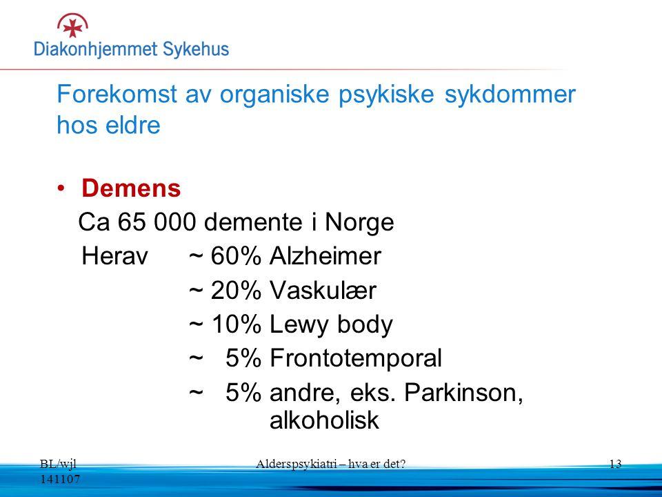Forekomst av organiske psykiske sykdommer hos eldre