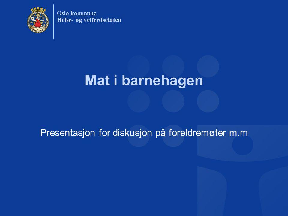 Presentasjon for diskusjon på foreldremøter m.m