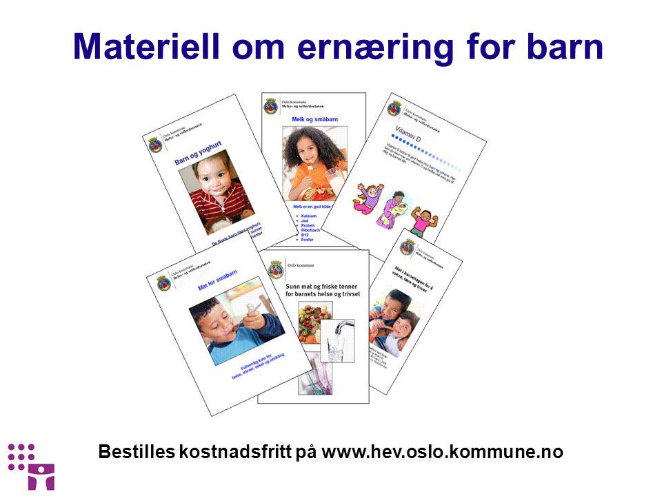 Bestilles kostnadsfritt på www.hev.oslo.kommune.no