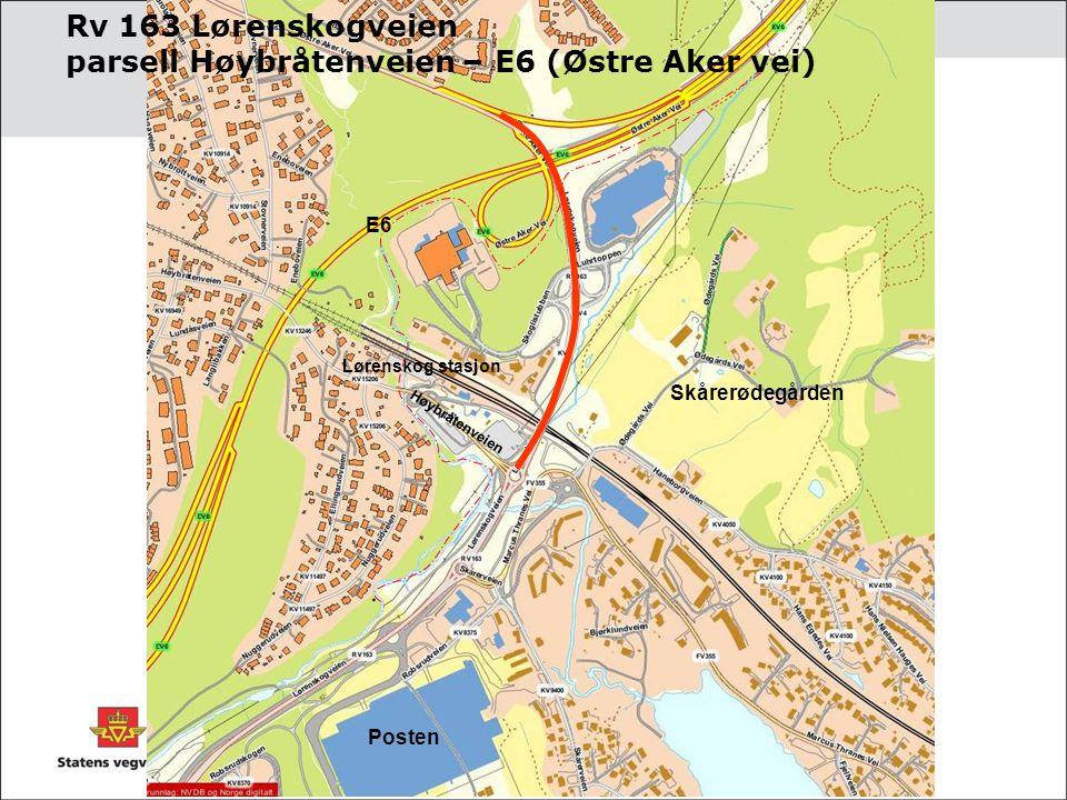 Rv 163 Lørenskogveien parsell Høybråtenveien – E6 (Østre Aker vei)