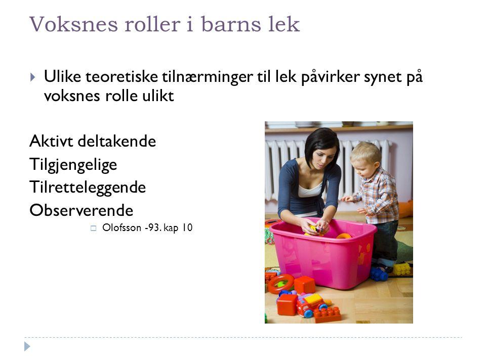 Voksnes roller i barns lek