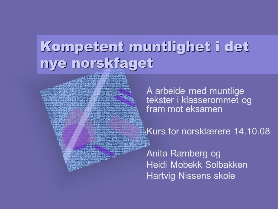 Kompetent muntlighet i det nye norskfaget