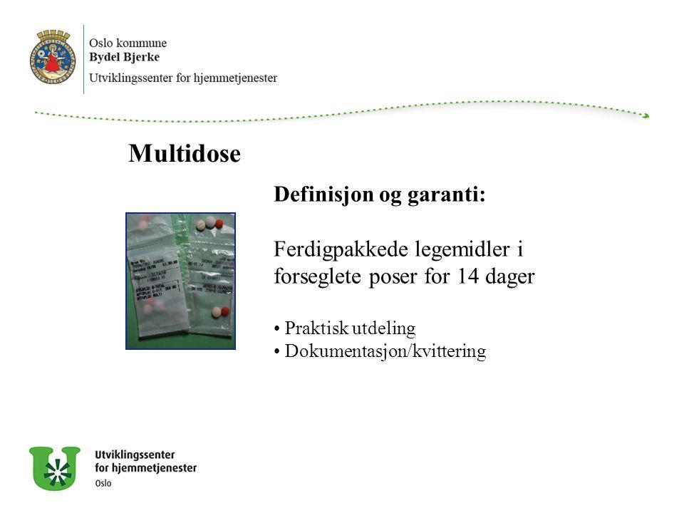 Multidose Definisjon og garanti: