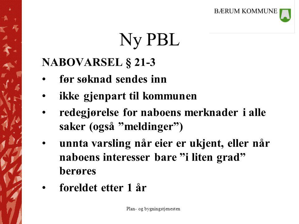 Ny PBL NABOVARSEL § 21-3 før søknad sendes inn