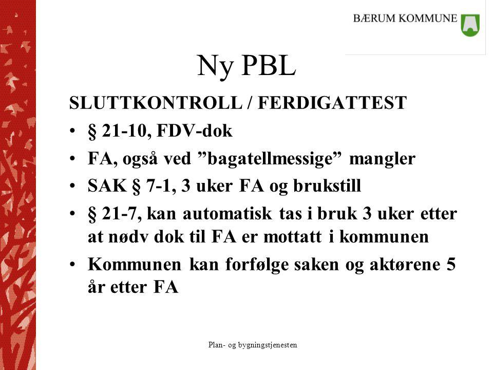 Ny PBL SLUTTKONTROLL / FERDIGATTEST § 21-10, FDV-dok