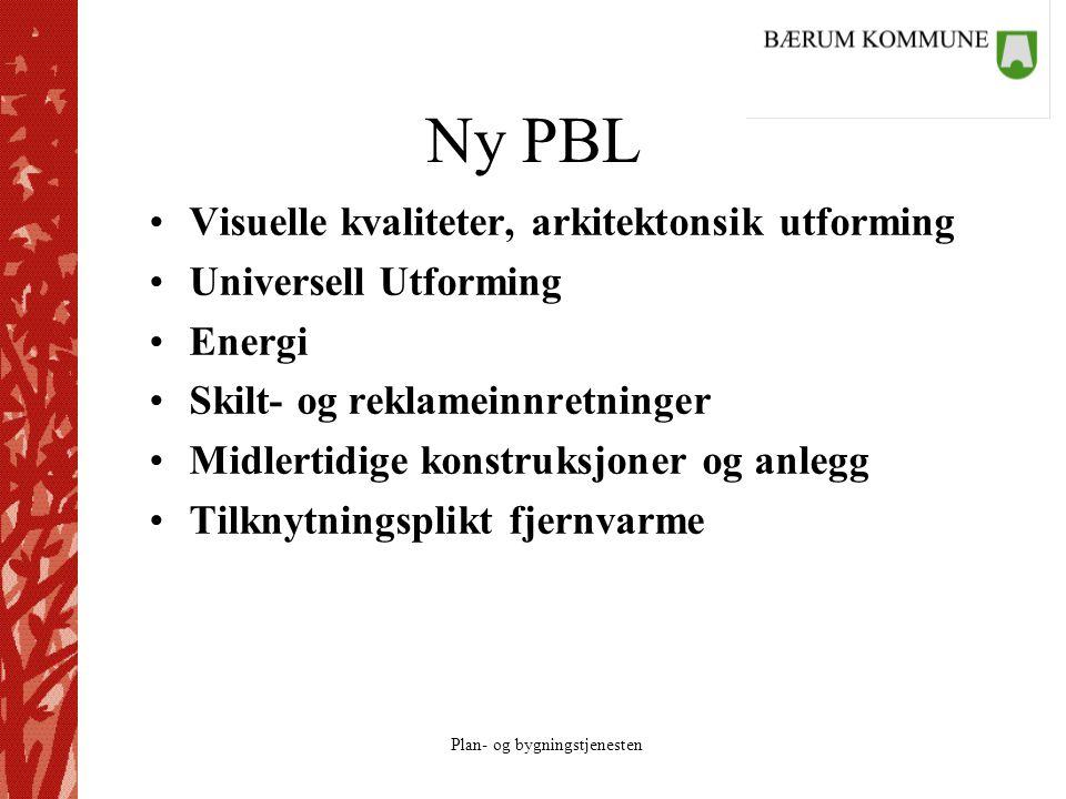 Ny PBL Visuelle kvaliteter, arkitektonsik utforming
