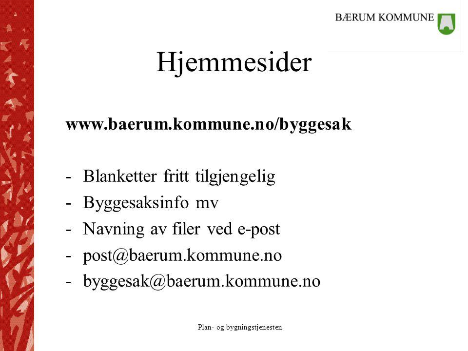 Hjemmesider www.baerum.kommune.no/byggesak