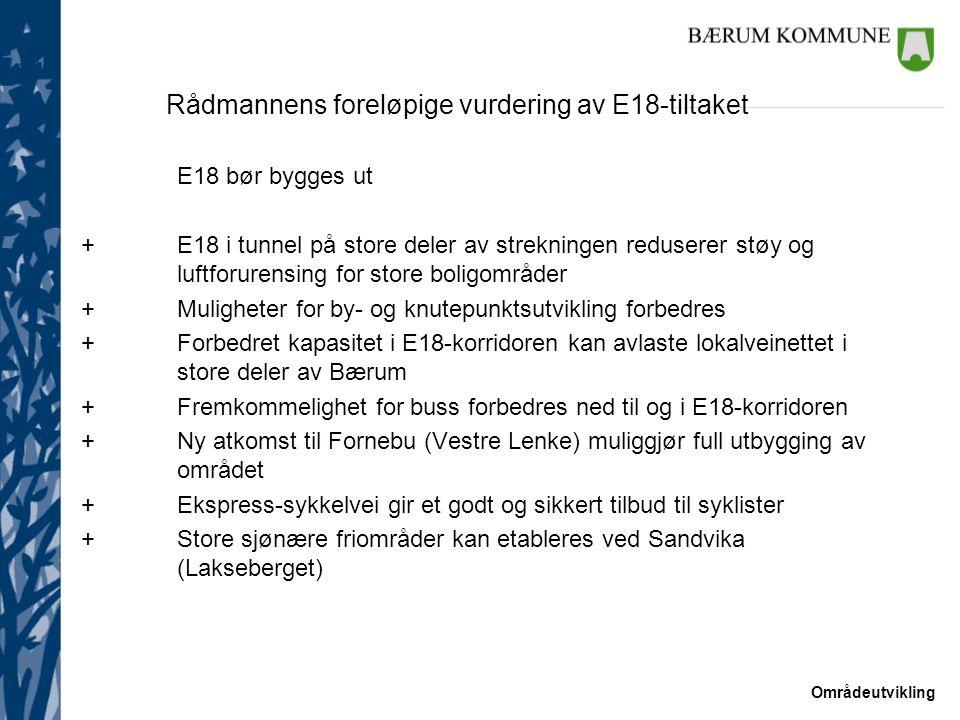 Rådmannens foreløpige vurdering av E18-tiltaket
