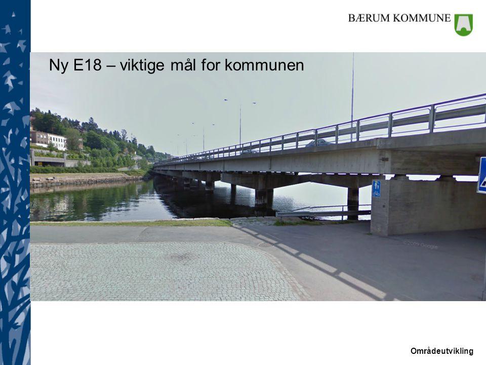 Ny E18 – viktige mål for kommunen
