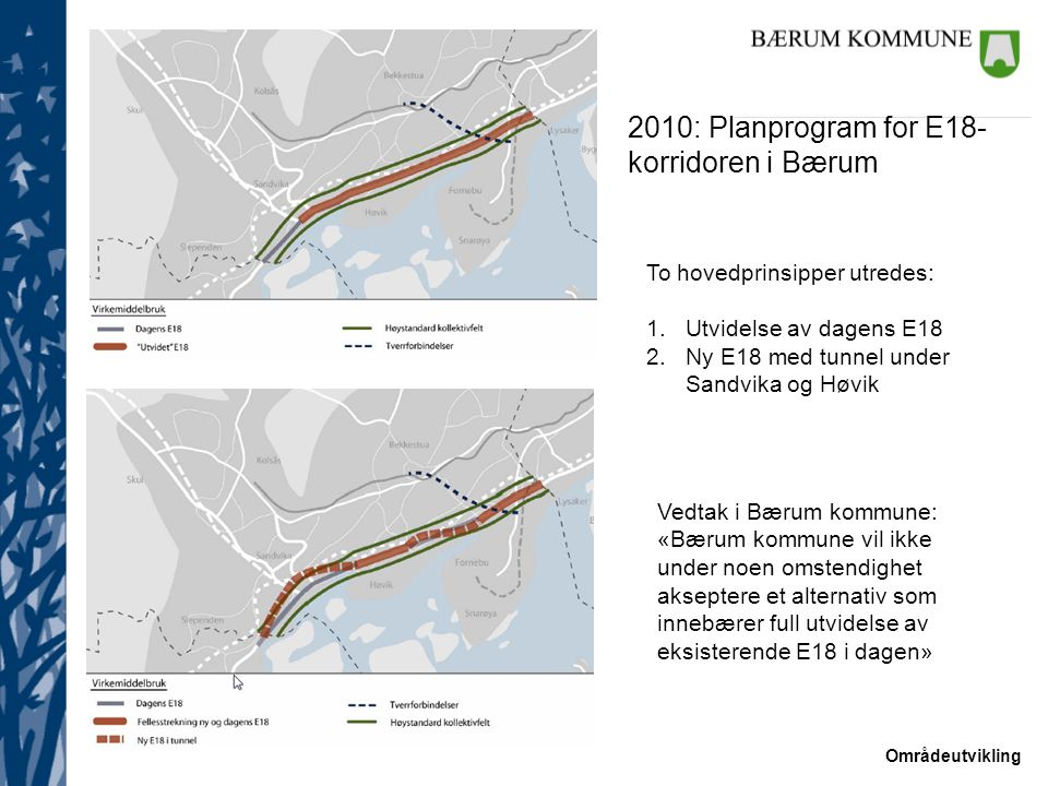 2010: Planprogram for E18-korridoren i Bærum