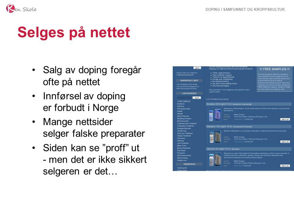 Selges på nettet Salg av doping foregår ofte på nettet