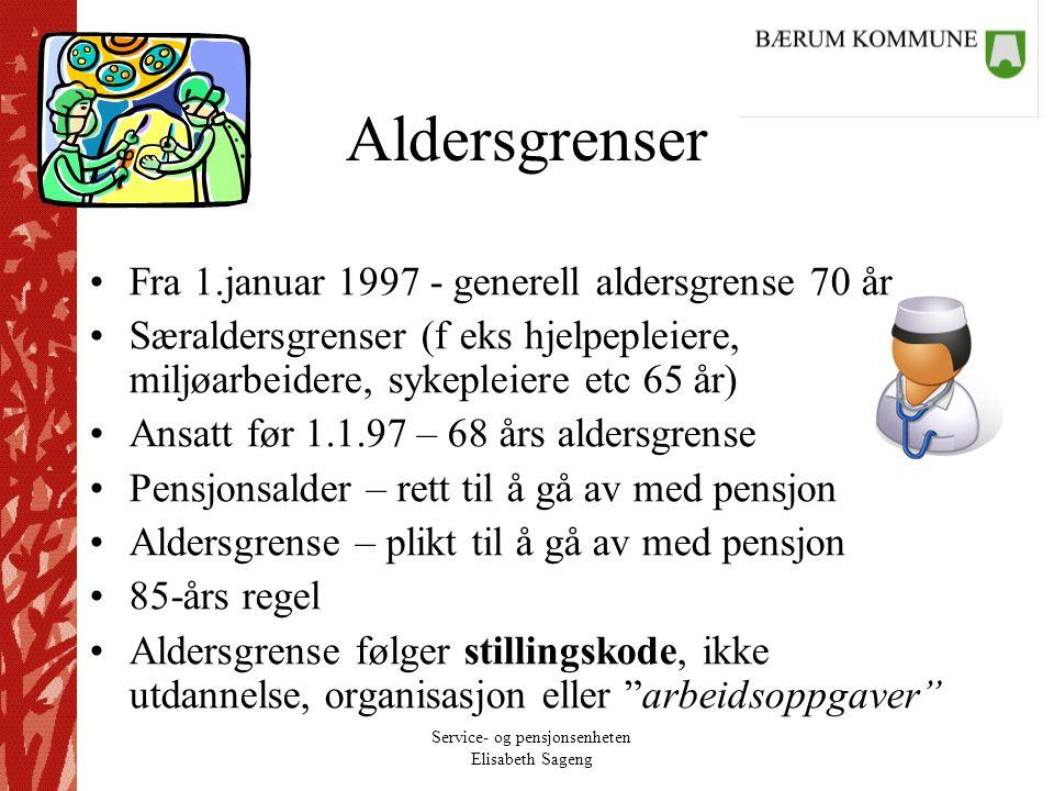 Aldersgrenser Fra 1.januar 1997 - generell aldersgrense 70 år