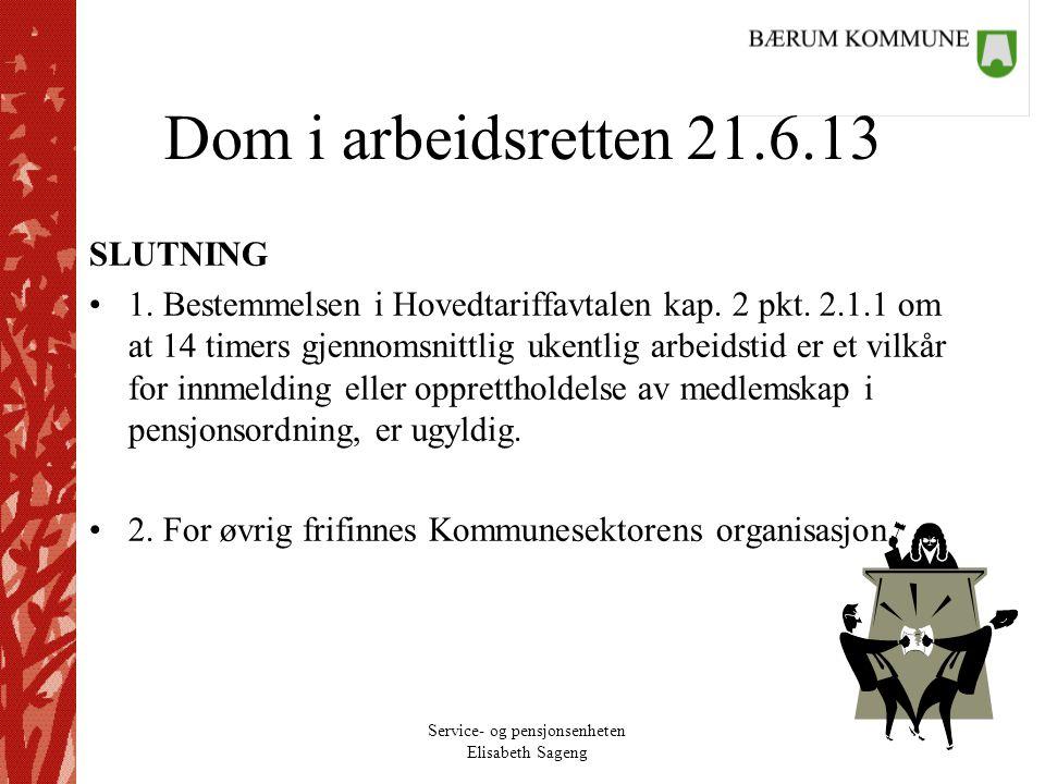 Dom i arbeidsretten 21.6.13 SLUTNING