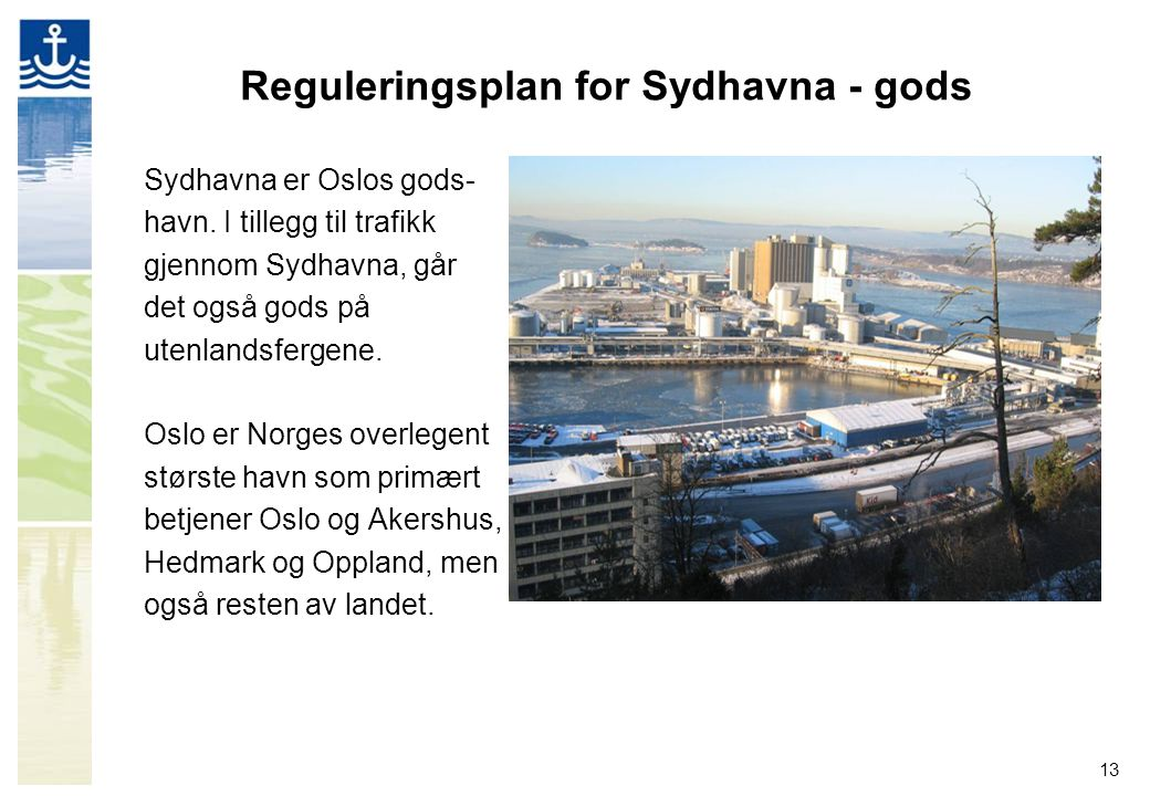 Reguleringsplan for Sydhavna - gods