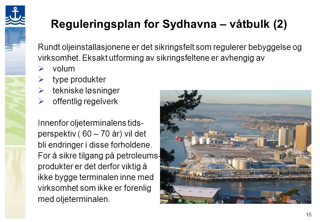Reguleringsplan for Sydhavna – våtbulk (2)