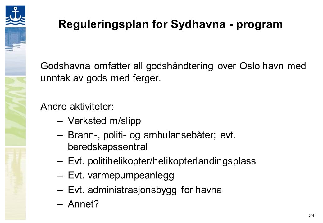 Reguleringsplan for Sydhavna - program