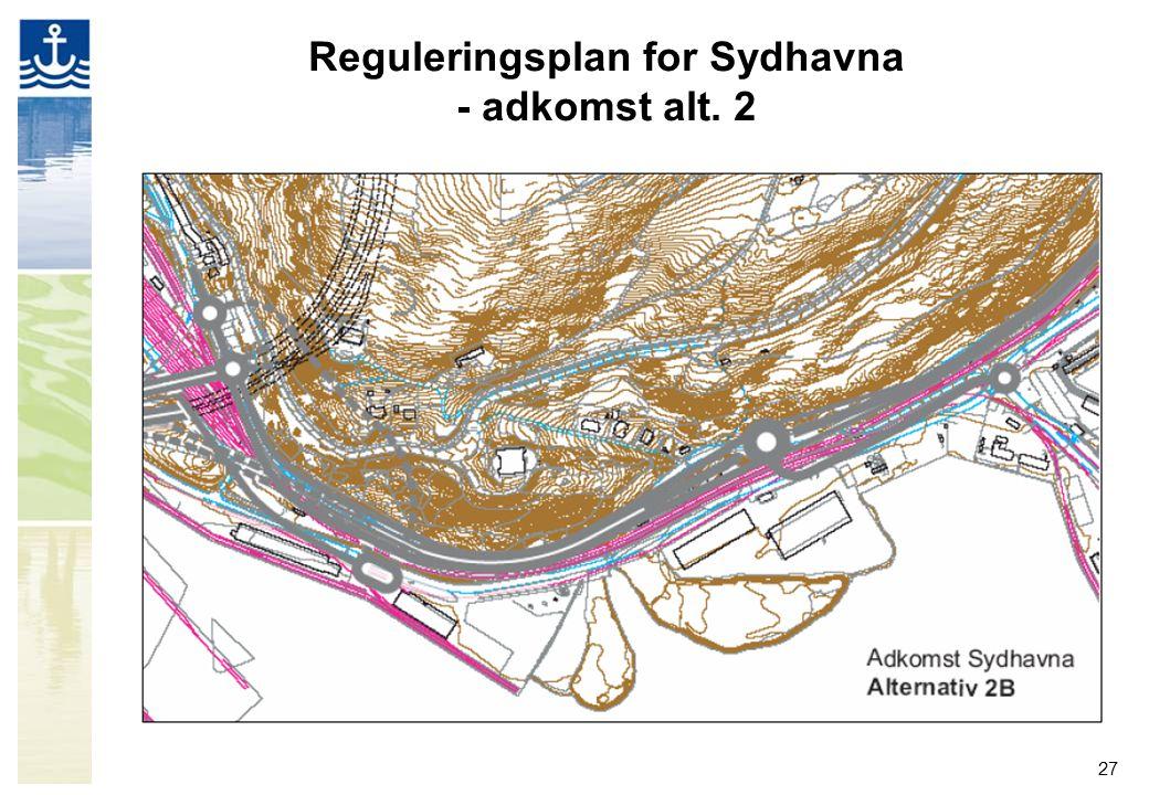 Reguleringsplan for Sydhavna - adkomst alt. 2