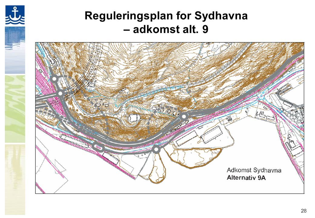 Reguleringsplan for Sydhavna – adkomst alt. 9