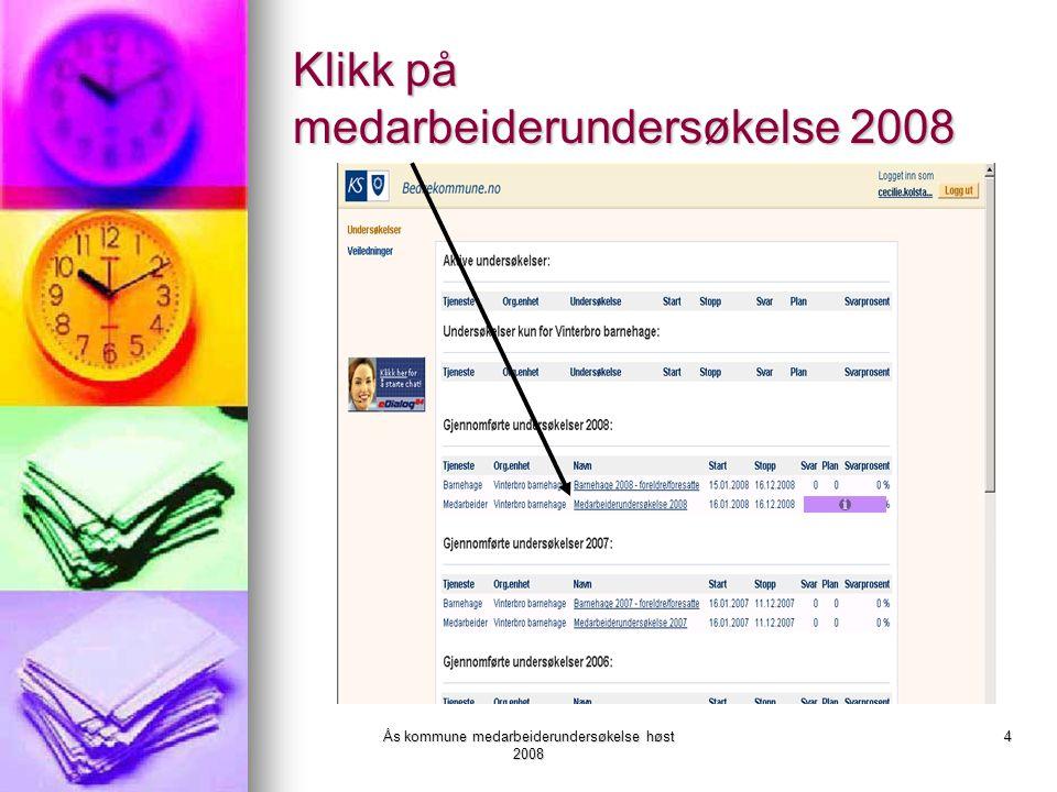 Klikk på medarbeiderundersøkelse 2008