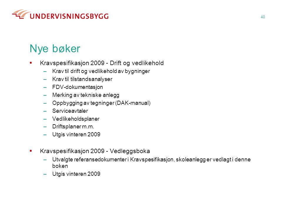 Nye bøker Kravspesifikasjon 2009 - Drift og vedlikehold