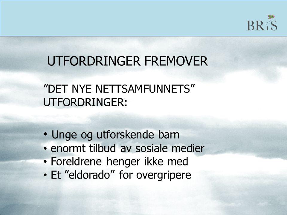 UTFORDRINGER FREMOVER