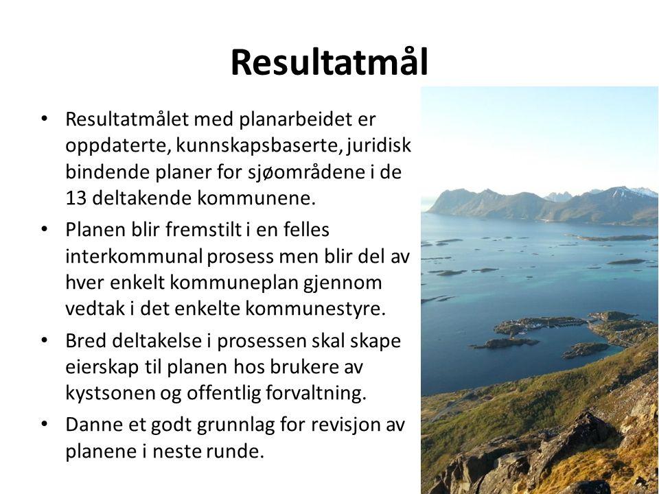 Resultatmål Resultatmålet med planarbeidet er oppdaterte, kunnskapsbaserte, juridisk bindende planer for sjøområdene i de 13 deltakende kommunene.