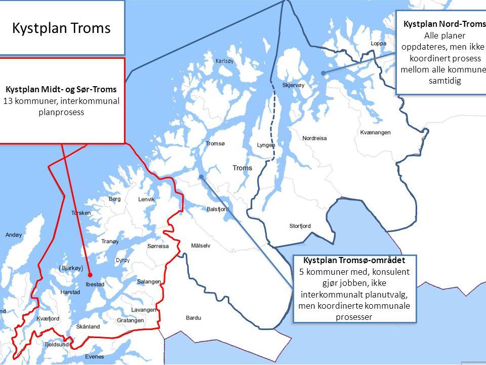 Kystplan Midt- og Sør-Troms Kystplan Tromsø-området
