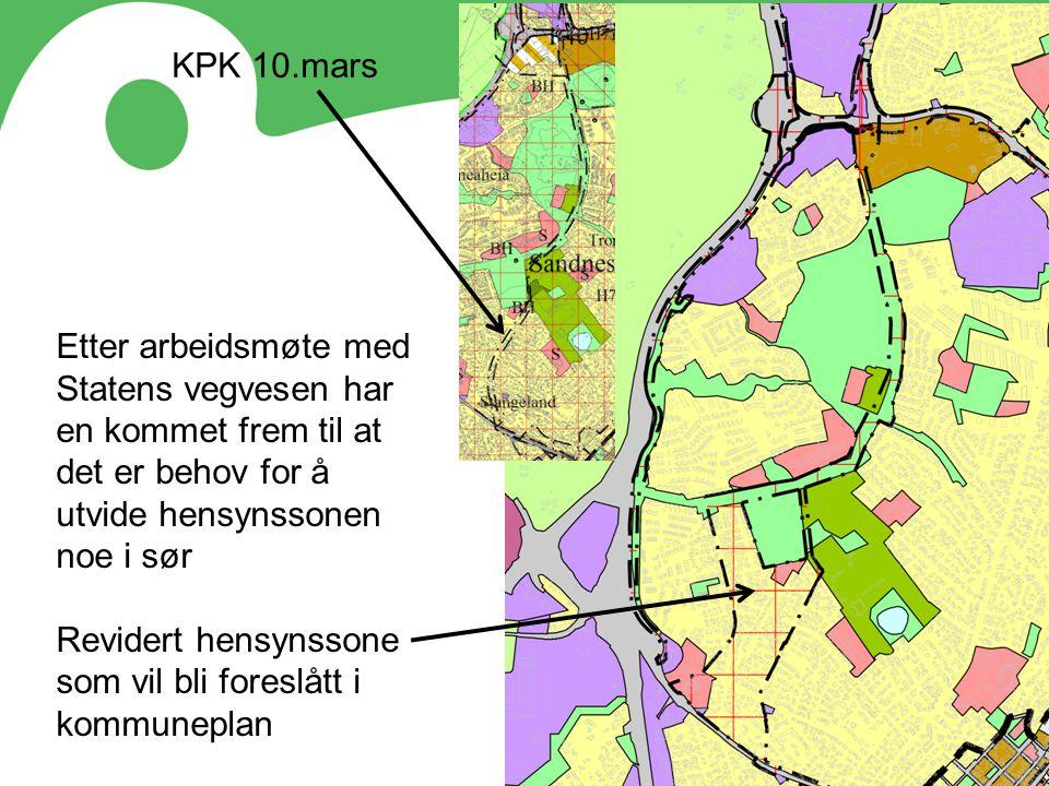 KPK 10.mars Etter arbeidsmøte med Statens vegvesen har en kommet frem til at det er behov for å utvide hensynssonen noe i sør.