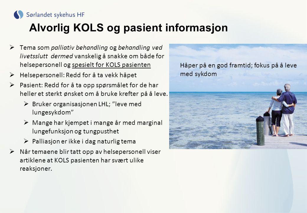 Alvorlig KOLS og pasient informasjon