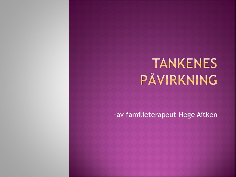 -av familieterapeut Hege Aitken
