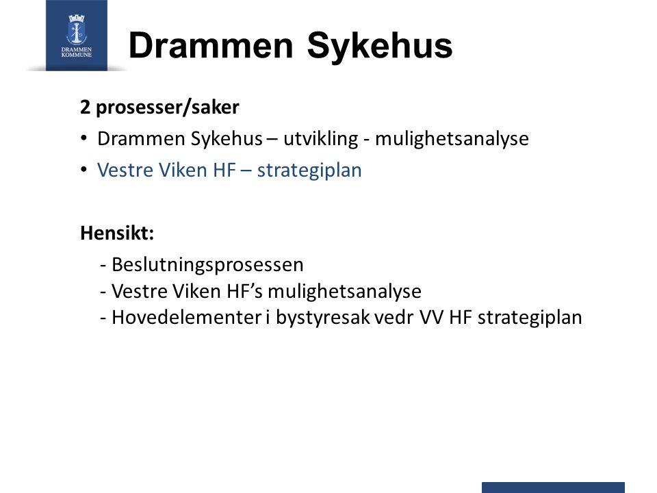Drammen Sykehus 2 prosesser/saker