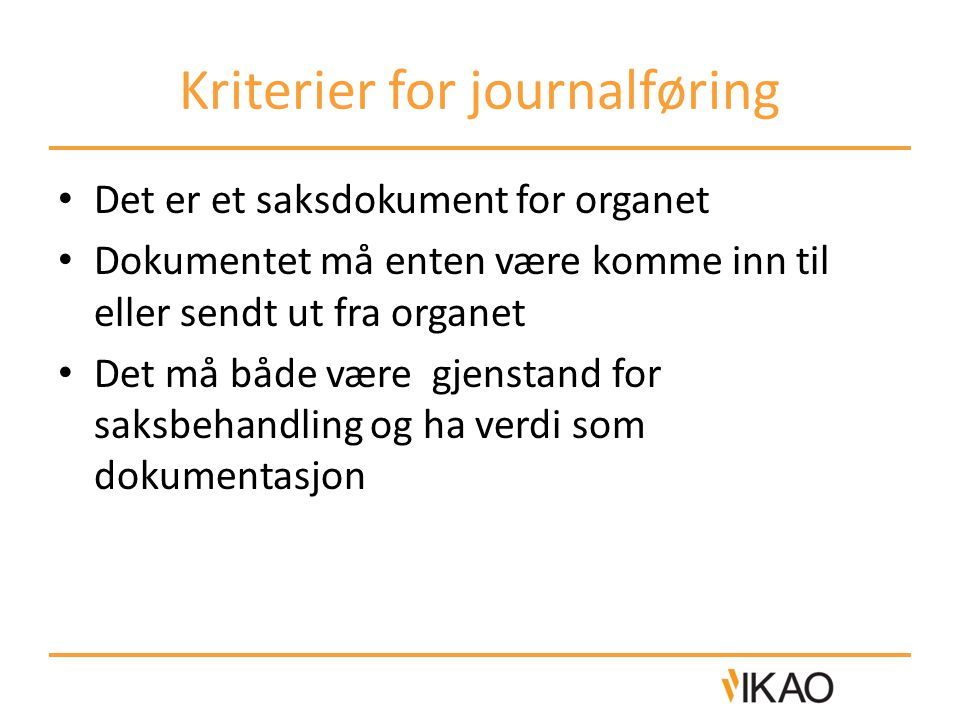 Kriterier for journalføring