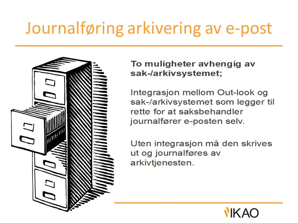 Journalføring arkivering av e-post