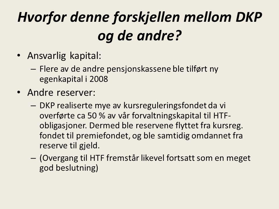 Hvorfor denne forskjellen mellom DKP og de andre