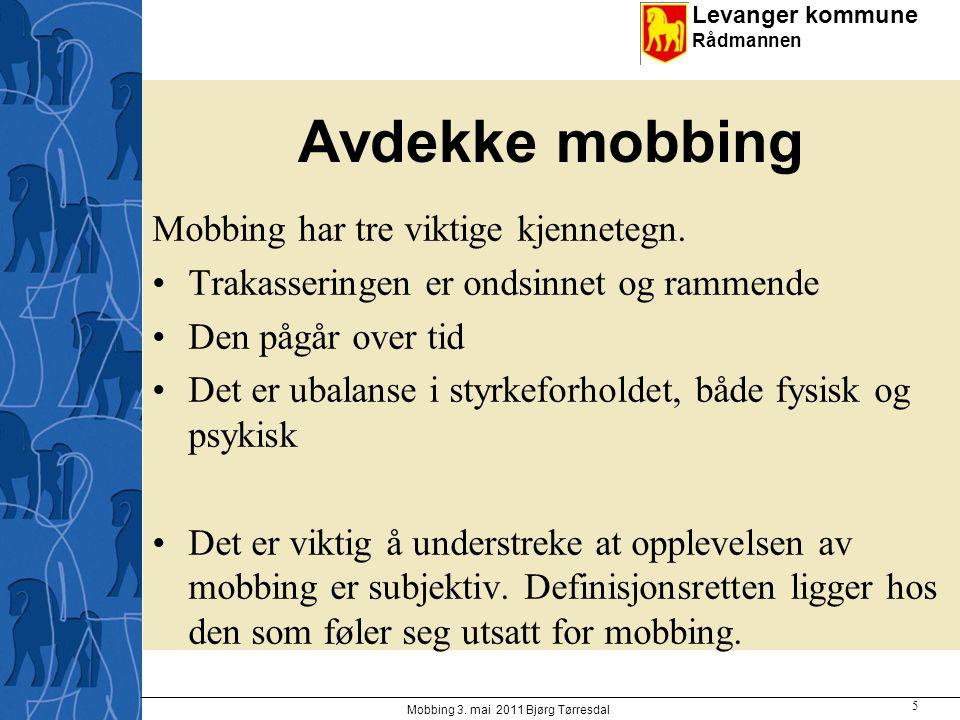 Mobbing 3. mai 2011 Bjørg Tørresdal