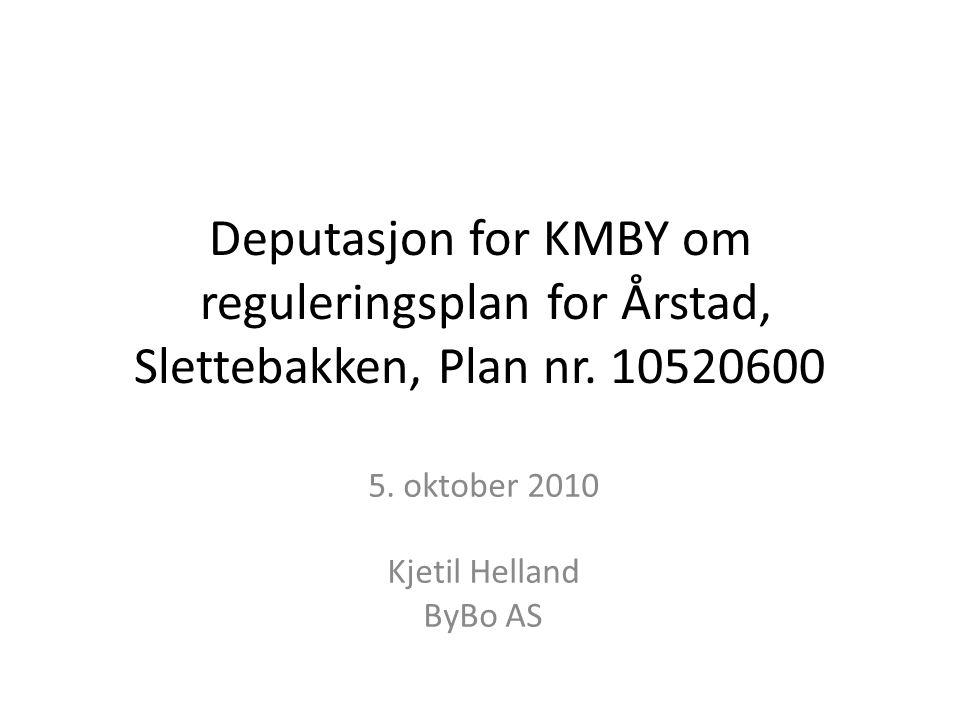 5. oktober 2010 Kjetil Helland ByBo AS