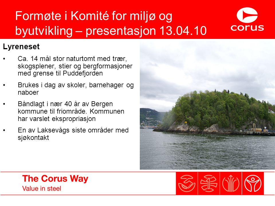 Formøte i Komité for miljø og byutvikling – presentasjon 13.04.10